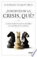 Y Después De La Crisis, Qué?