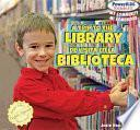 A Trip To The Library / De Visita En La Biblioteca