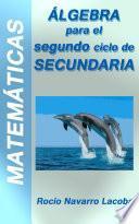 Álgebra   Segundo Ciclo De Secundaria (3º Y 4º)