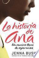 Ana S Story (spanish Edition)