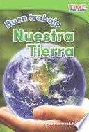 libro Buen Trabajo: Nuestra Tierra (good Work: Our Earth) (spanish Version)