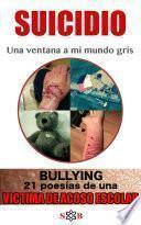 libro Bullying 21 Poesias De Una Victima De Acoso Escolar