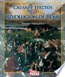 Causas Y Efectos De La Revolucion De Texas (causes And Effects Of The Texas Revolution)