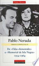 De  Odas Elementales  A  Memorial De Isla Negra,  1954 1964