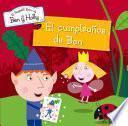 El Cumpleaños De Ben (el Pequeño Reino De Ben Y Holly. Primeras Lecturas 2)