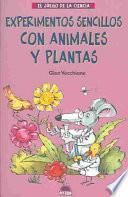 Experimentos Sencillos Con Animales Y Plantas