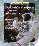 Explorando El Espacio Con Una Astronauta/exploring Space With An Astronaut
