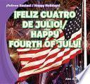 Feliz Cuatro De Julio! / Happy Fourth Of July!