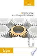 Gestión De La Calidad (iso 9001/2008)