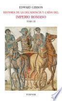 Historia De La Decadencia Y Caída Del Imperio Romano. Tomo Iii