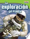 La Exploración Del Espacio