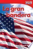 La Gran Bandera (grand Old Flag) (spanish Version)