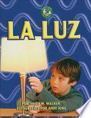 La Luz (light)