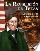 La Revolución De Texas