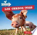 Los Cerdos / Pigs