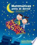 Matemáticas Antes De Dormir (bedtime Math)