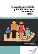 Mf1041_3   Valoración, Seguimiento Y Difusión De Acciones De Mediación