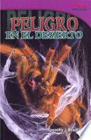 Peligro En El Desierto (danger In The Desert): Challenging
