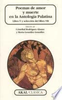 Poemas De Amor Y Muerte En La Antología Palatina