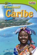 Proxima Parada: El Caribe = Next Stop: The Caribbean