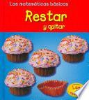 Restar Y Quitar/ Subtracting And Taking Away