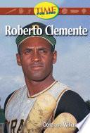 Roberto Clemente (spanish Version): Fluent Plus (nonfiction Readers)