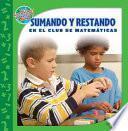 Sumando Y Restando En El Club De Matematicas