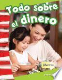 Todo Sobre El Dinero (all About Money)