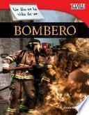 Un Día En La Vida De Un Bombero (a Day In The Life Of A Firefighter)