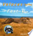 Veloces Y Lentos/fast And Slow