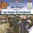 What Happens At A Bike Shop?/ Que Pasa En Una Tienda De Bicicletas?