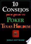 10 Consejos Para Ganar En Poker Texas Holdem