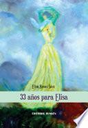33 Años Para Elisa