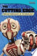 A La Vanguardia: Adelantos En Tecnología (the Cutting Edge: Breakthroughs In Technology)