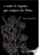 libro A Nadie Le Importa Que Sangren Las Flores