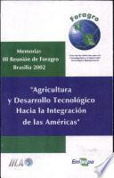 Agricultura Y Desarrollo Tecnológico Hacia La Integración De Las Américas