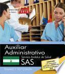 libro Auxiliar Administrativo. Servicio Andaluz De Salud (sas). Temario Y Test Común