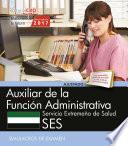 libro Auxiliar De La Función Administrativa. Servicio Extremeño De Salud. Simulacros De Examen