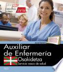Auxiliar Enfermería. Servicio Vasco De Salud Osakidetza. Test
