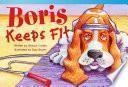 Boris Se Mantiene En Forma (boris Keeps Fit)