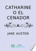 Catharine O El Cenador