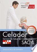 libro Celador. Servicio De Salud De Castilla Y León (sacyl). Simulacros De Examen