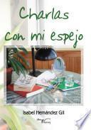 libro Charlas Con Mi Espejo