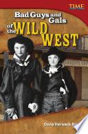 Chicas Y Chicos Malos Del Lejano Oeste (bad Guys And Gals Of The Wild West)