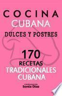 Cocina Cubana Dulces Y Postres