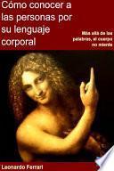 Cómo Conocer A Las Personas Por Su Lenguaje Corporal