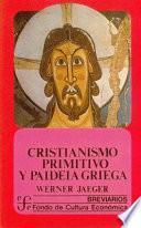 Cristianismo Primitivo Y Paideia Griega