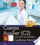 Cuerpo Auxiliar (c2). Junta De Comunidades De Castilla La Mancha. Test