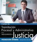 Cuerpo De Tramitación Procesal Y Administrativa De La Administración De Justicia. Promoción Interna. Simulacros De Examen