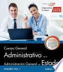 libro Cuerpo General Administrativo De La Administración General Del Estado (turno Libre). Temario Vol I.